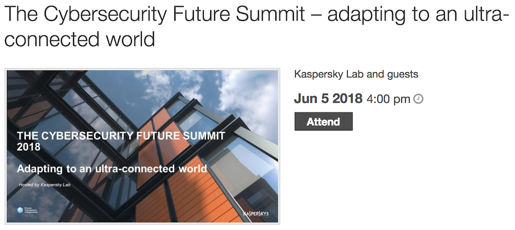 Kaspersky Lab - The Cybersecurity Future Summit – adapting to an ultra-connected world